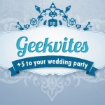 Discount Alert: Discount on Geek Chic Wedding Save the Date Evites from Geekvites