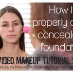 DIY Video Makeup Tutorial: How to Properly Apply Foundation & Concealer